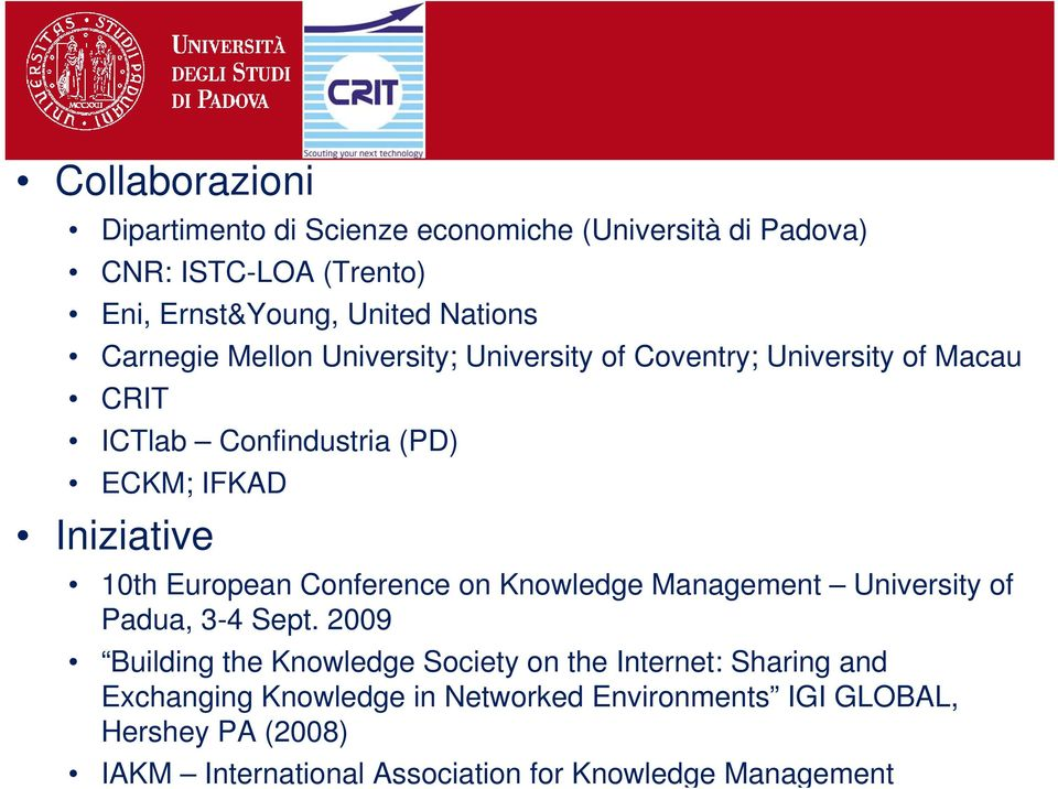 European Conference on Knowledge Management University of Padua, 3-4 Sept.