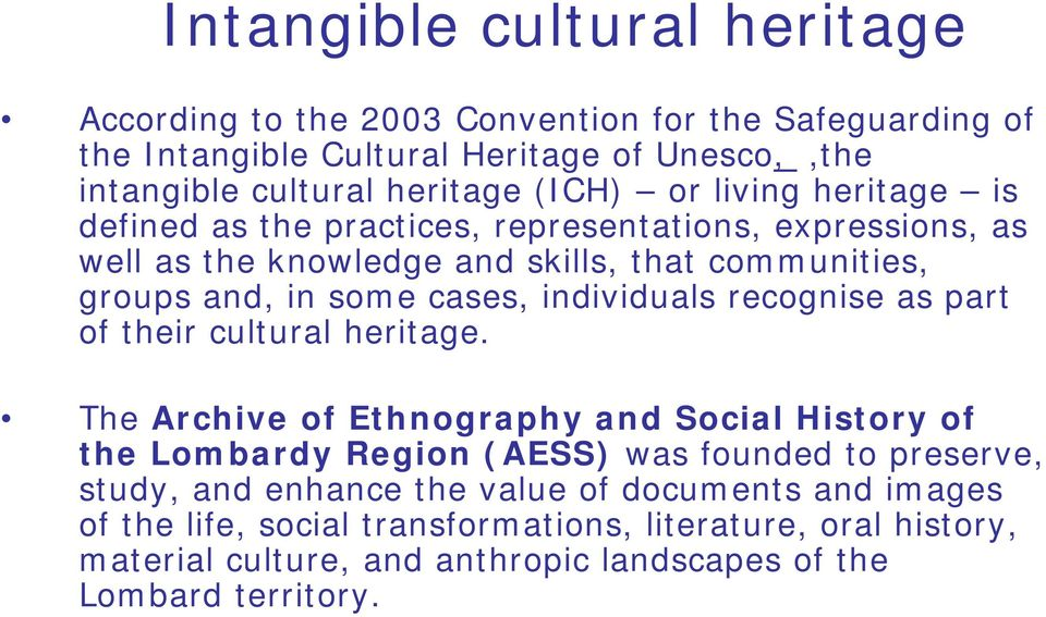 individuals recognise as part of their cultural heritage.