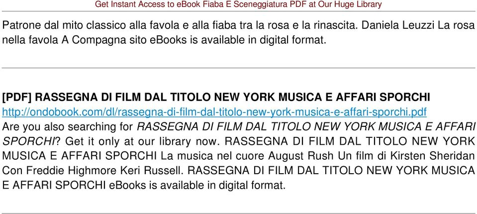 pdf Are you also searching for RASSEGNA DI FILM DAL TITOLO NEW YORK MUSICA E AFFARI SPORCHI? Get it only at our library now.