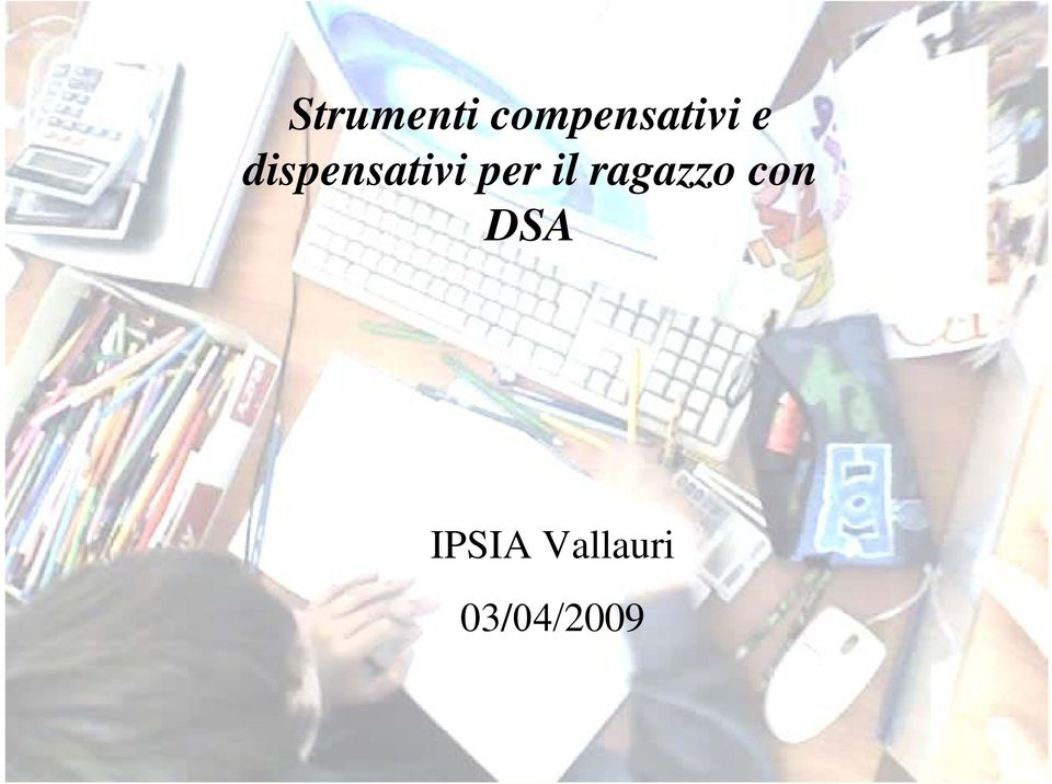 dispensativi per il