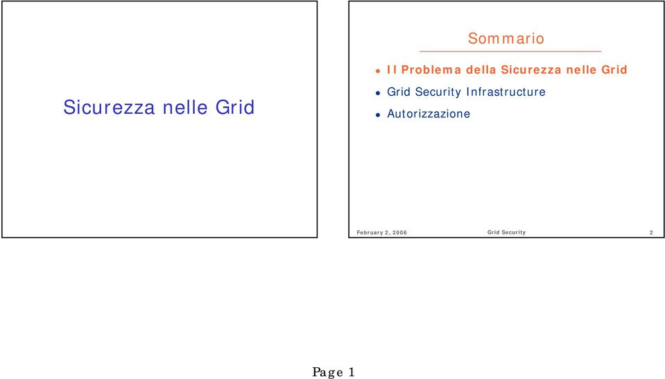 nelle Grid Grid Security