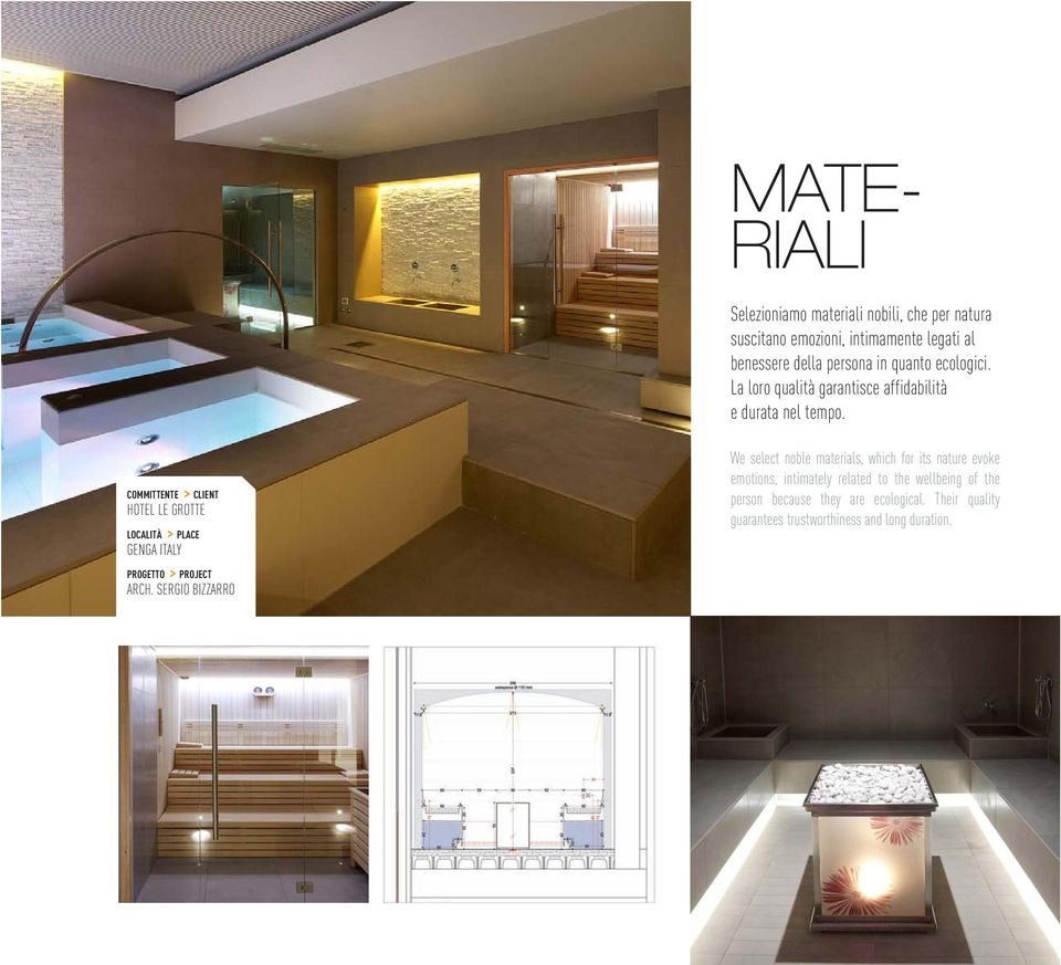 COMMITTENTE > CLIENT HOTEL LE GROTTE LOCALITÀ > PLACE GENGA ITALY PROGETTO > PROJECT ARCH.