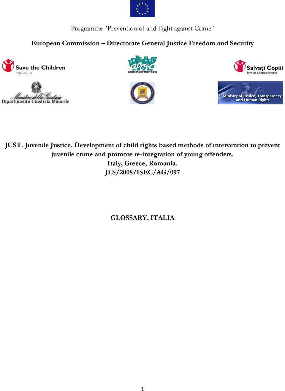 Development of child rights based methods of intervention to prevent juvenile crime