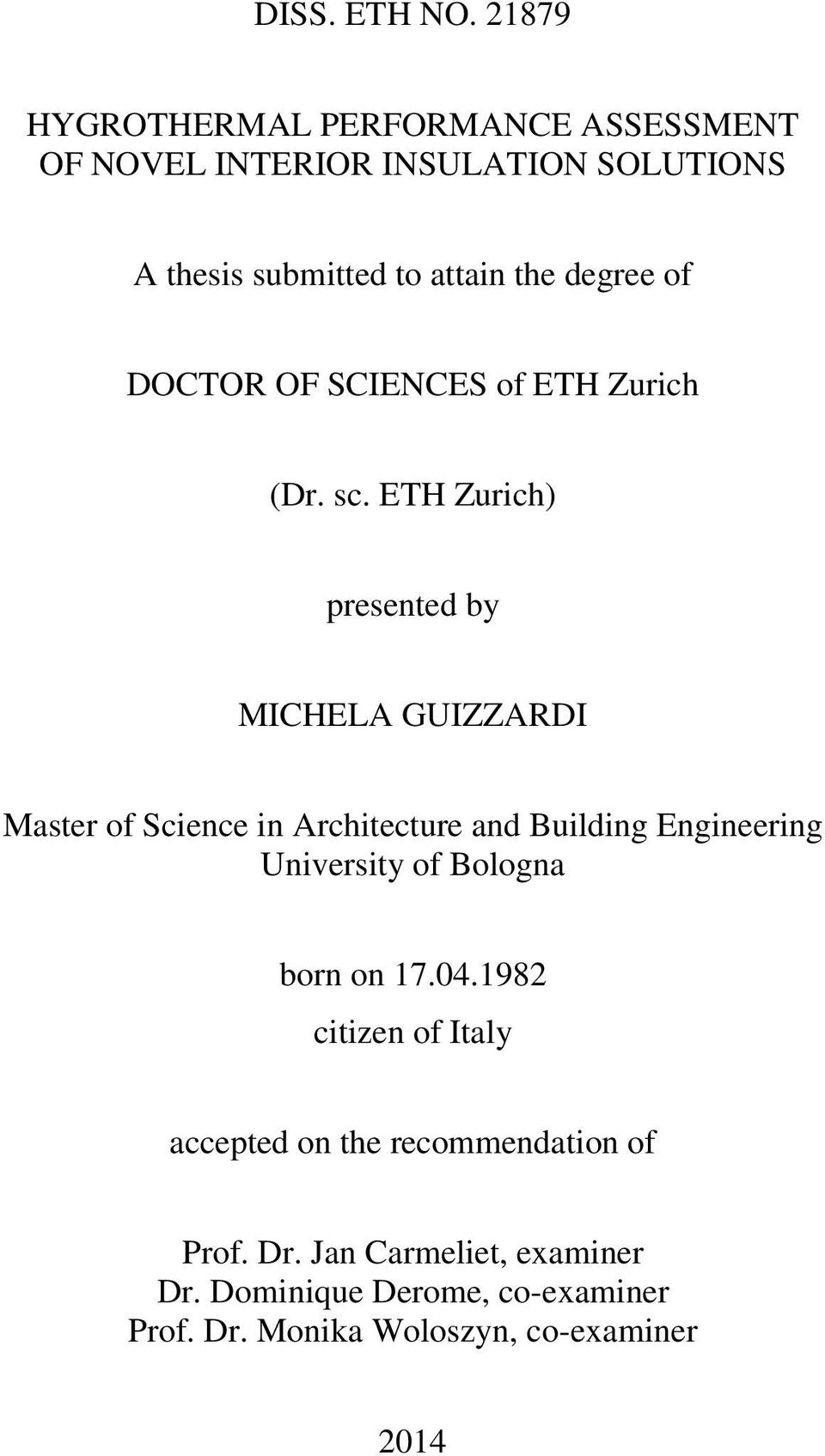 of DOCTOR OF SCIENCES of ETH Zurich (Dr. sc.