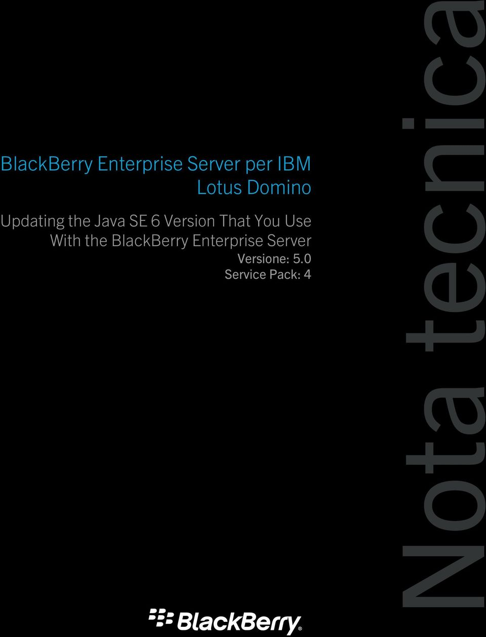 You Use With the BlackBerry Enterprise