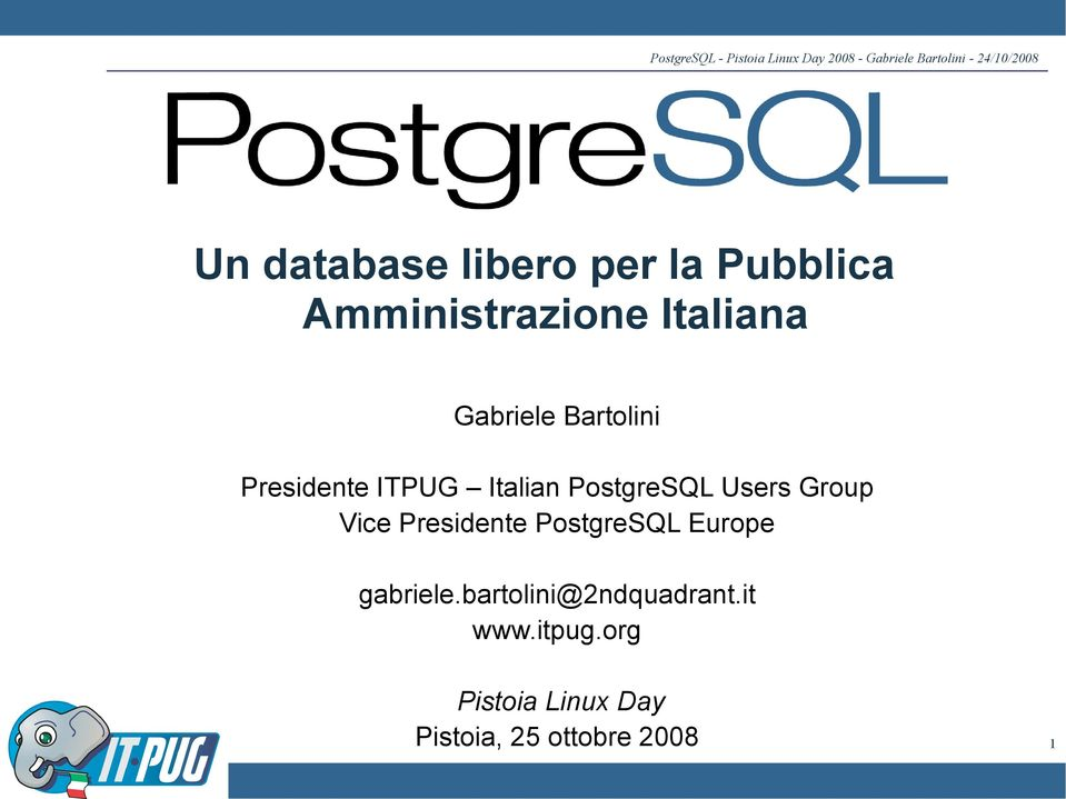 Group Vice Presidente PostgreSQL Europe gabriele.