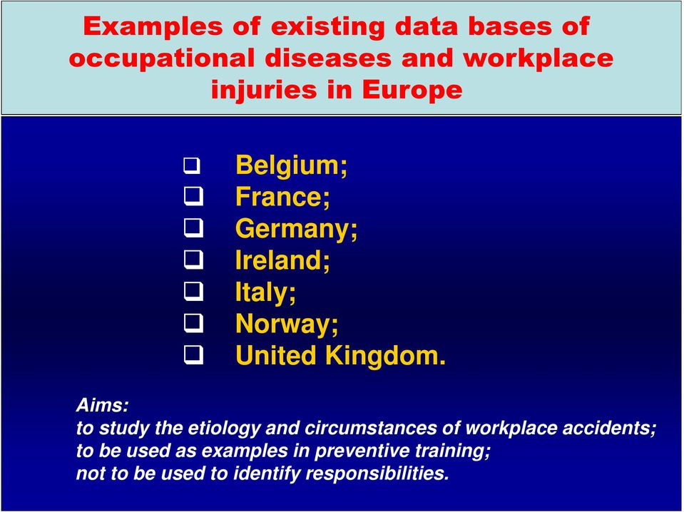 Aims: to study the etiology and circumstances of workplace accidents; to be