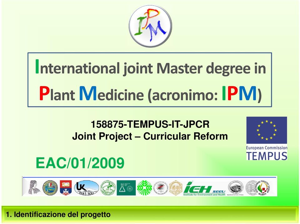 158875-TEMPUS-IT-JPCR Joint Project