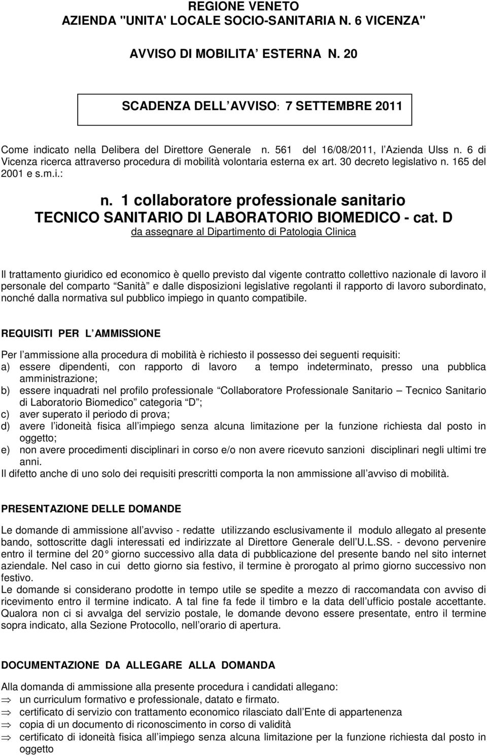 1 collaboratore professionale sanitario TECNICO SANITARIO DI LABORATORIO BIOMEDICO - cat.