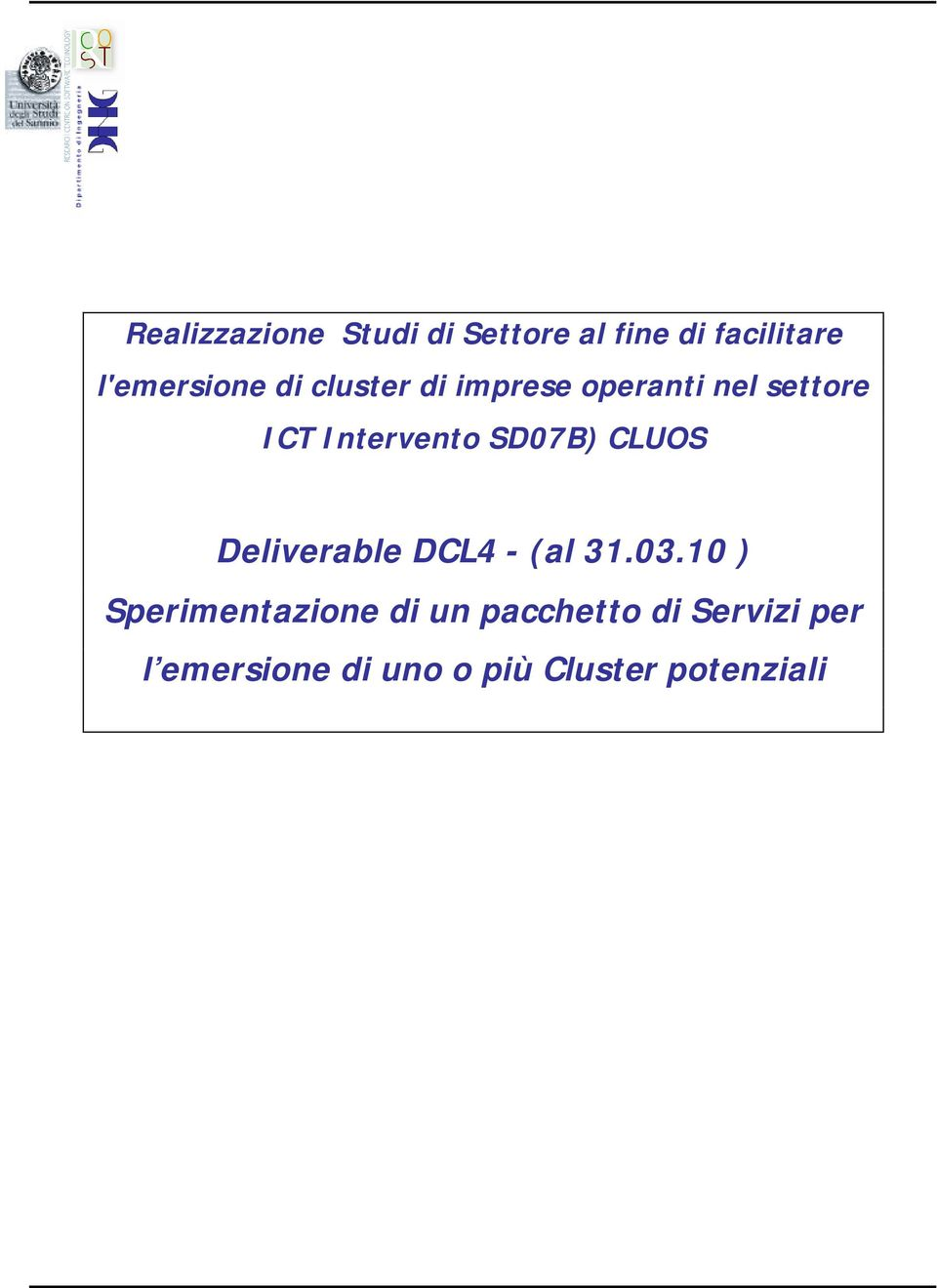 CLUOS Deliverable DCL4 - (al 31.03.