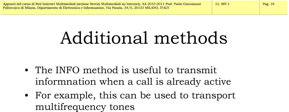 useful to transmit informnation when a call