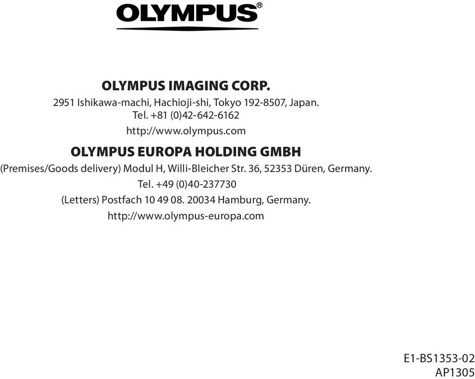 cm OLYMPUS EUROPA HOLDING GMBH (Premises/Gds delivery) Mdul H, Willi-Bleicher