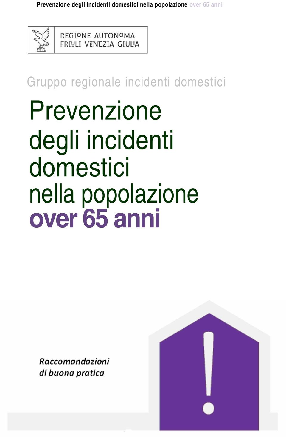 degli incidenti domestici