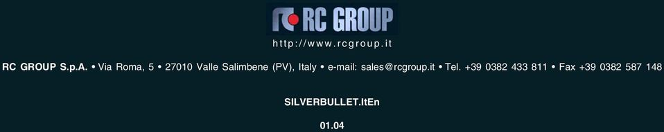 Italy e-mail: sales@rcgroup.it Tel.