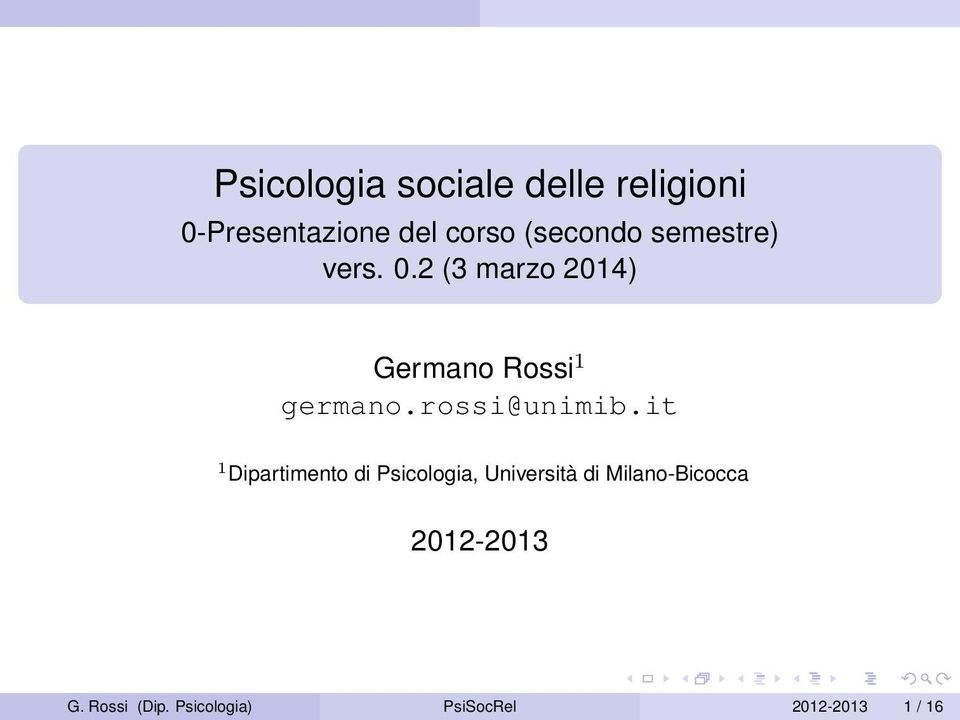 2 (3 marzo 2014) Germano Rossi 1 germano.rossi@unimib.