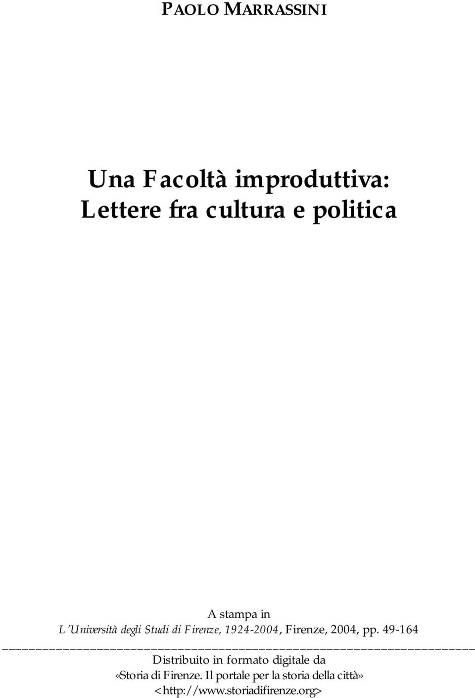 pp. 49-164 Distribuito in formato digitale da «Storia di Firenze.