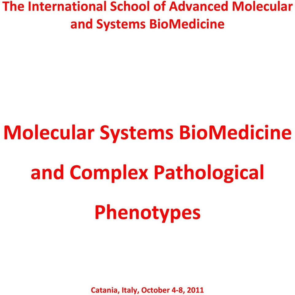 Molecular Systems BioMedicine and Complex
