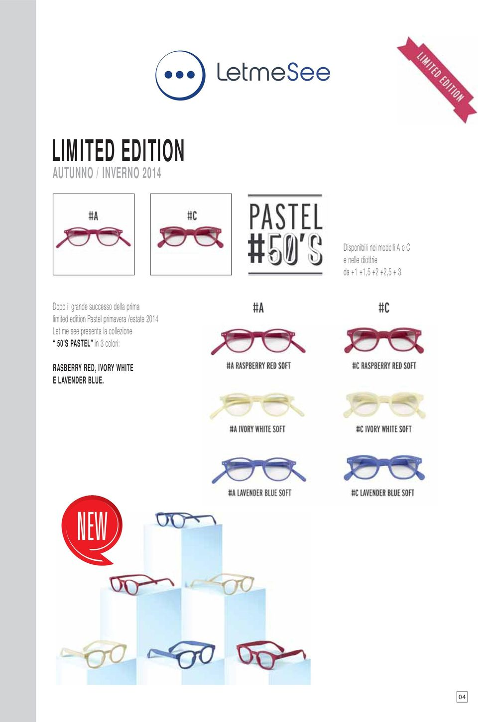 limited edition Pastel primavera /estate 2014 Let me see presenta la