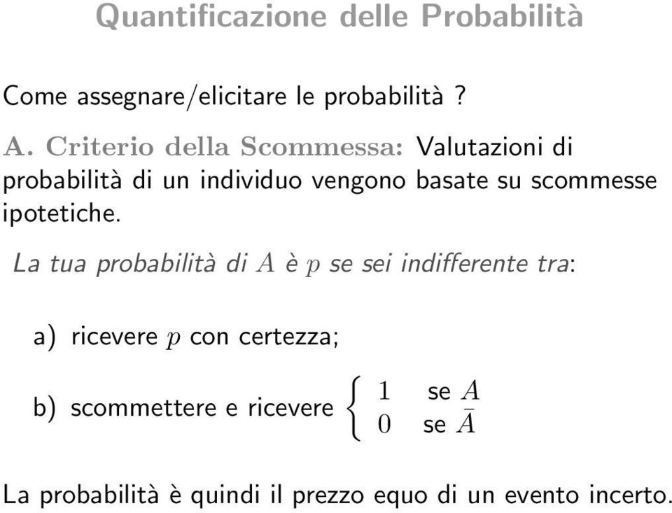 scommesse ipotetiche.