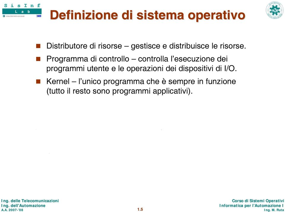 dispositivi di /O.