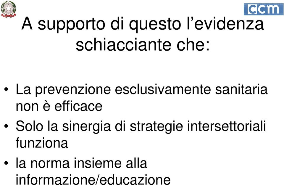 efficace Solo la sinergia di strategie