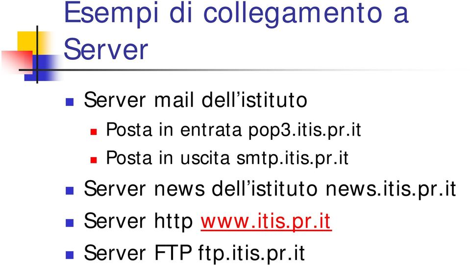 it Posta in uscita smtp.itis.pr.
