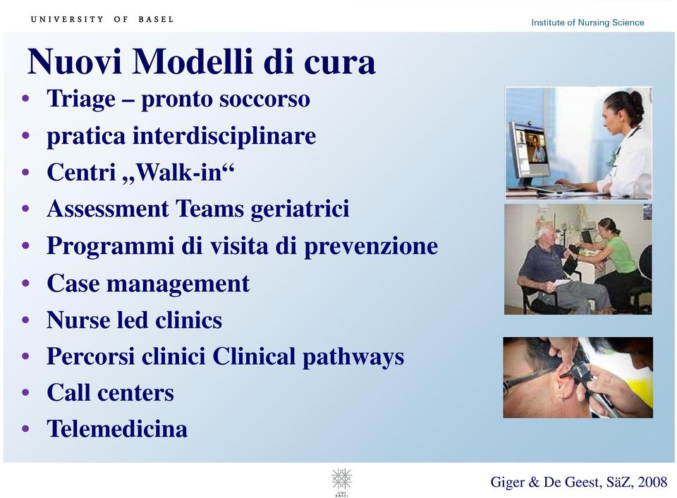 Programmi di visita di prevenzione Case management Nurse led