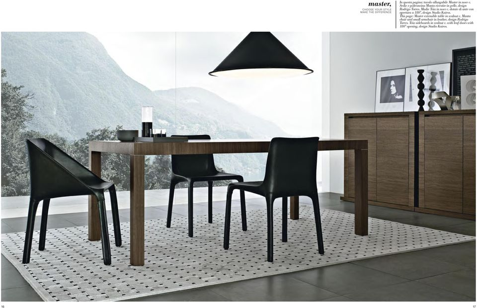 dotate di ante con apertura a 180, design Studio Kairos. This page: Master extensible table in walnut c.