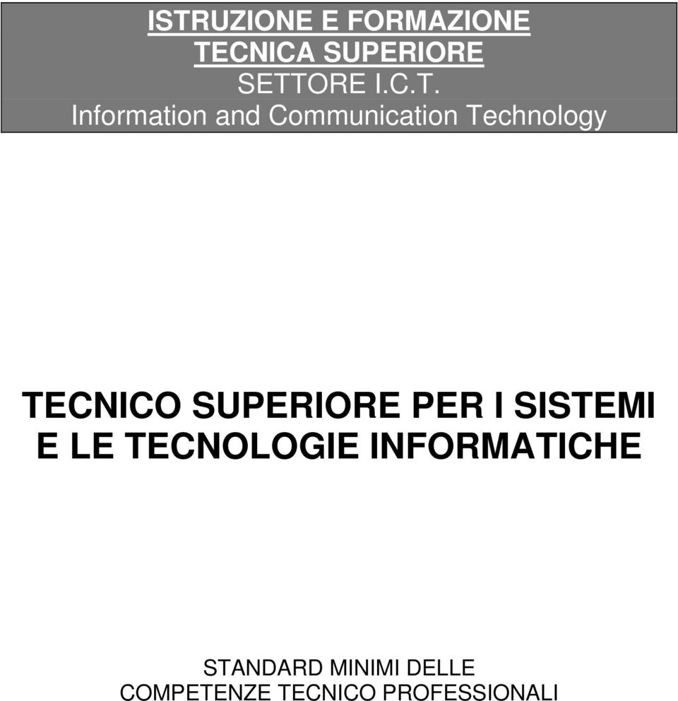 Information and Communication Technology TECNICO