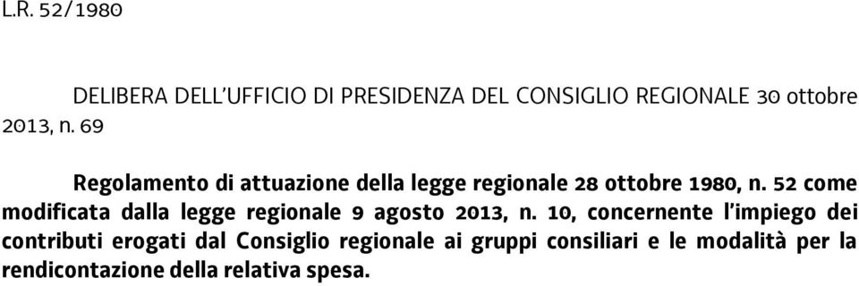 52 come modificata dalla legge regionale 9 agosto 2013, n.