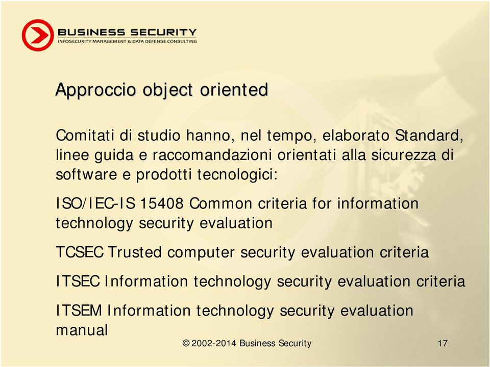 technology security evaluation TCSEC Trusted computer security evaluation criteria ITSEC Information technology