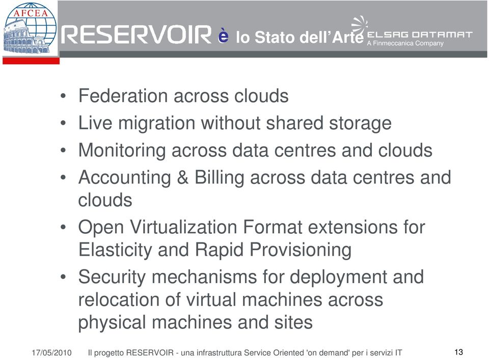 Elasticity and Rapid Provisioning Security mechanisms for deployment and relocation of virtual machines across