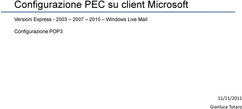 2007 2010 Windows Live Mail