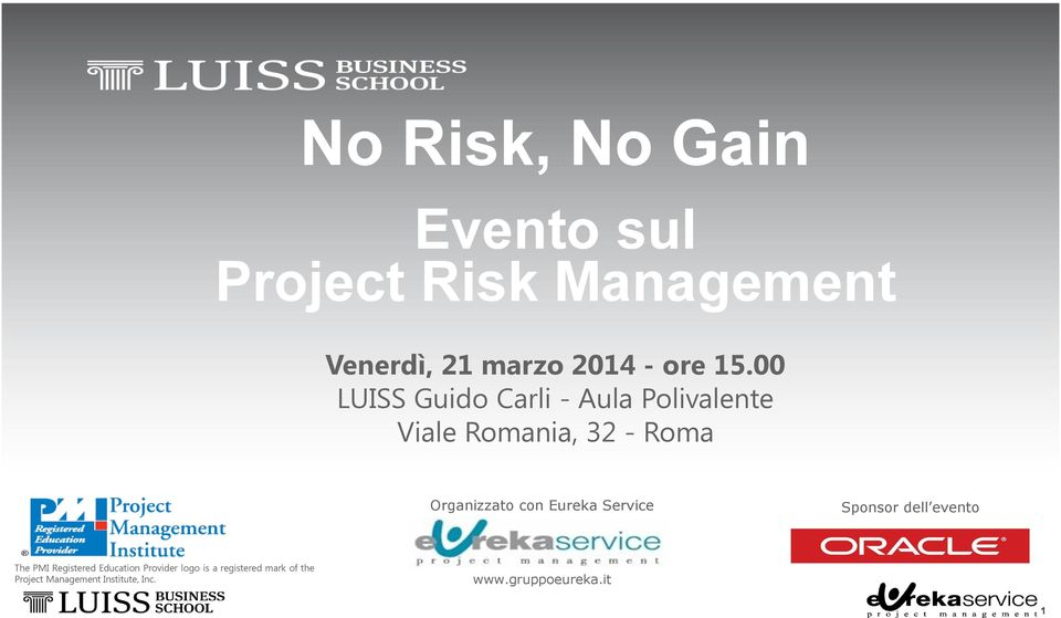 con Eureka Service Sponsor dell evento The PMI Registered Education Provider logo
