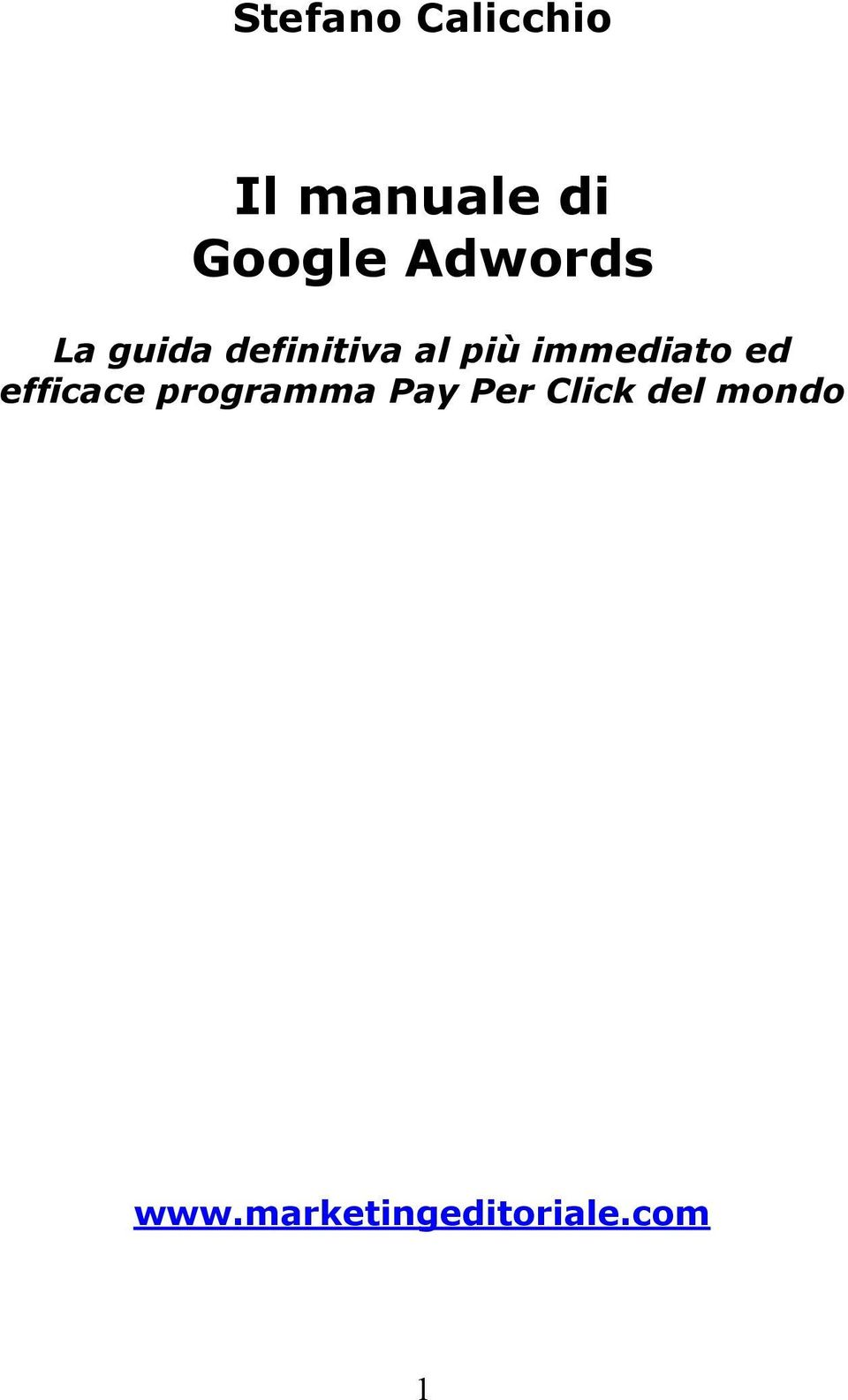 immediato ed efficace programma Pay Per
