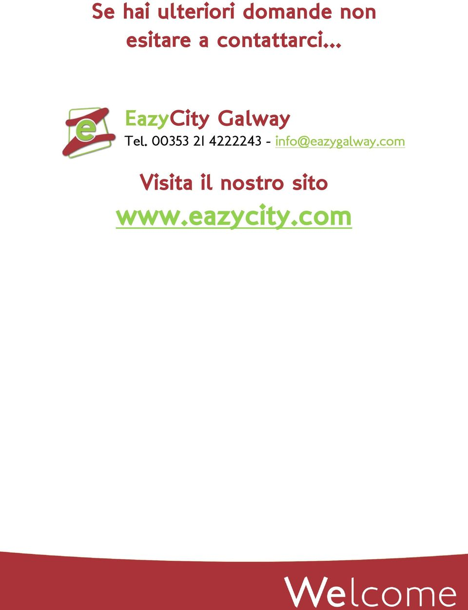 00353 21 4222243 - info@eazygalway.