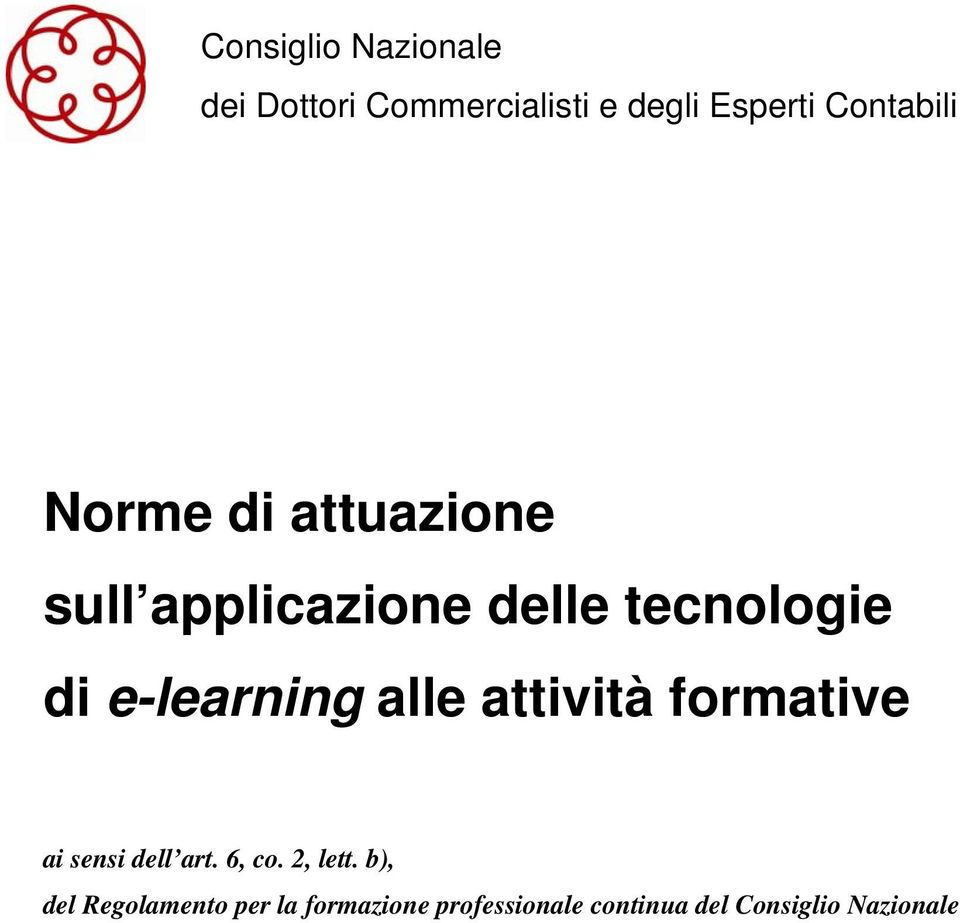 e-learning alle attività formative ai sensi dell art. 6, co. 2, lett.