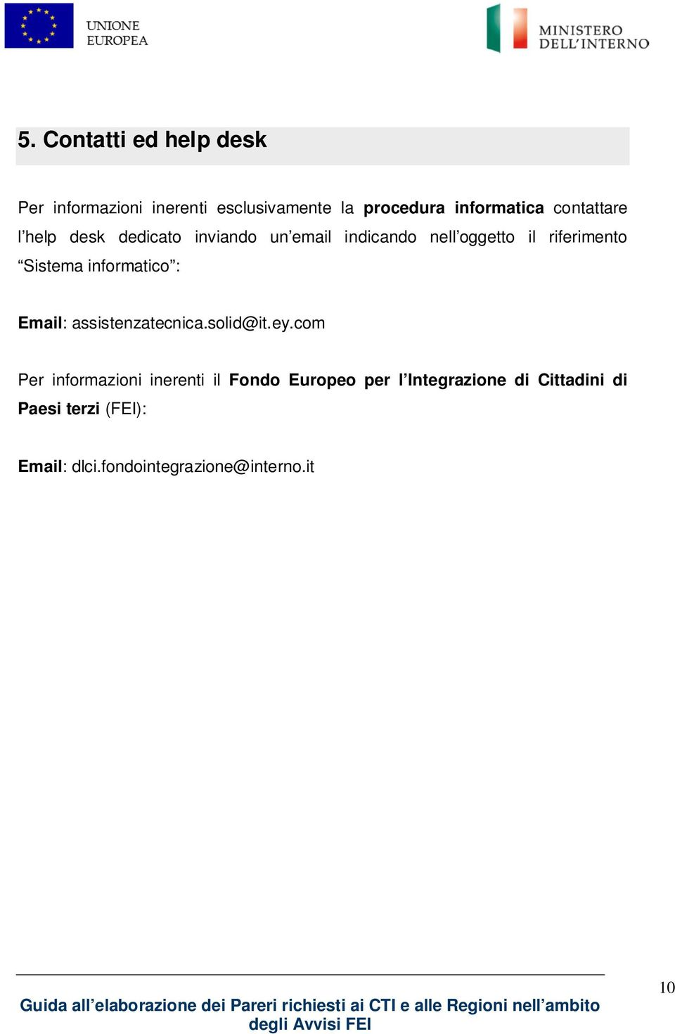 informatico : Email: assistenzatecnica.solid@it.ey.