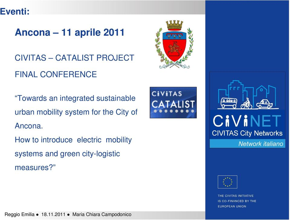 mobility system for the City of Ancona.