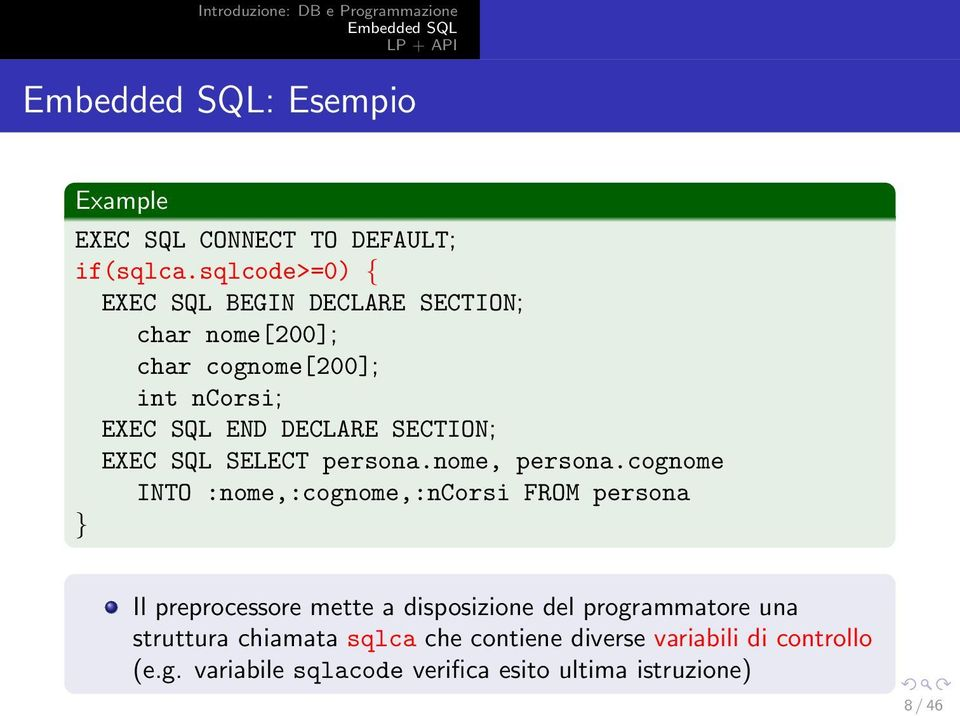 SECTION; EXEC SQL SELECT persona.nome, persona.