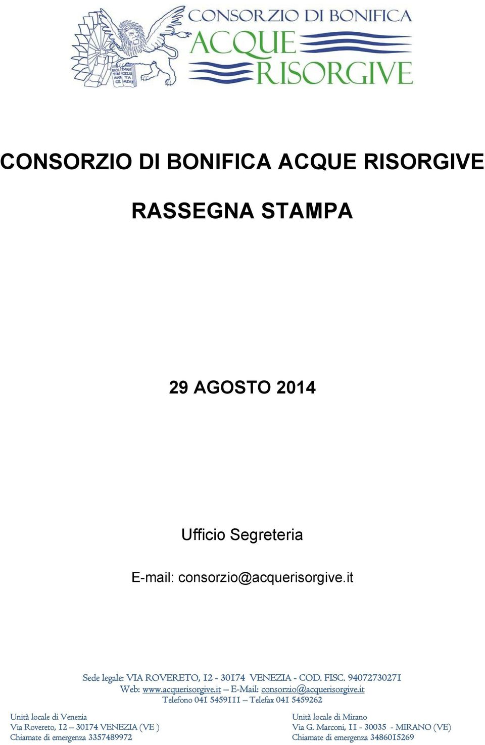 it E-Mail: consorzio@acquerisorgive.