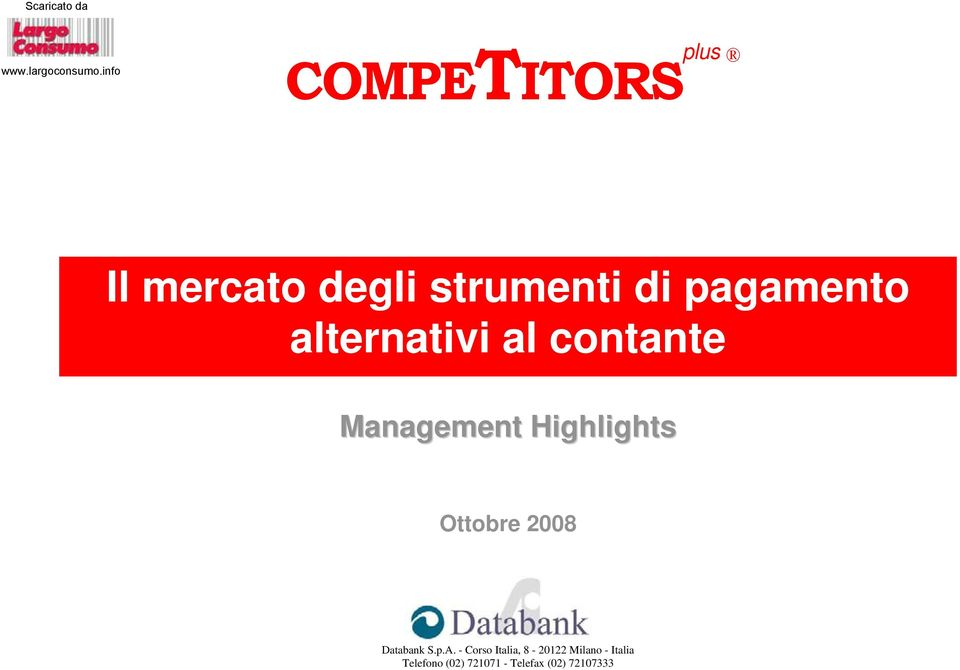 al contante Management Highlights Ottobre 2008 Databank S.
