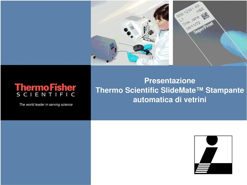 Thermo Scientific SlideMate