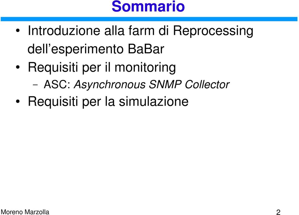 Requisiti per il monitoring ASC: