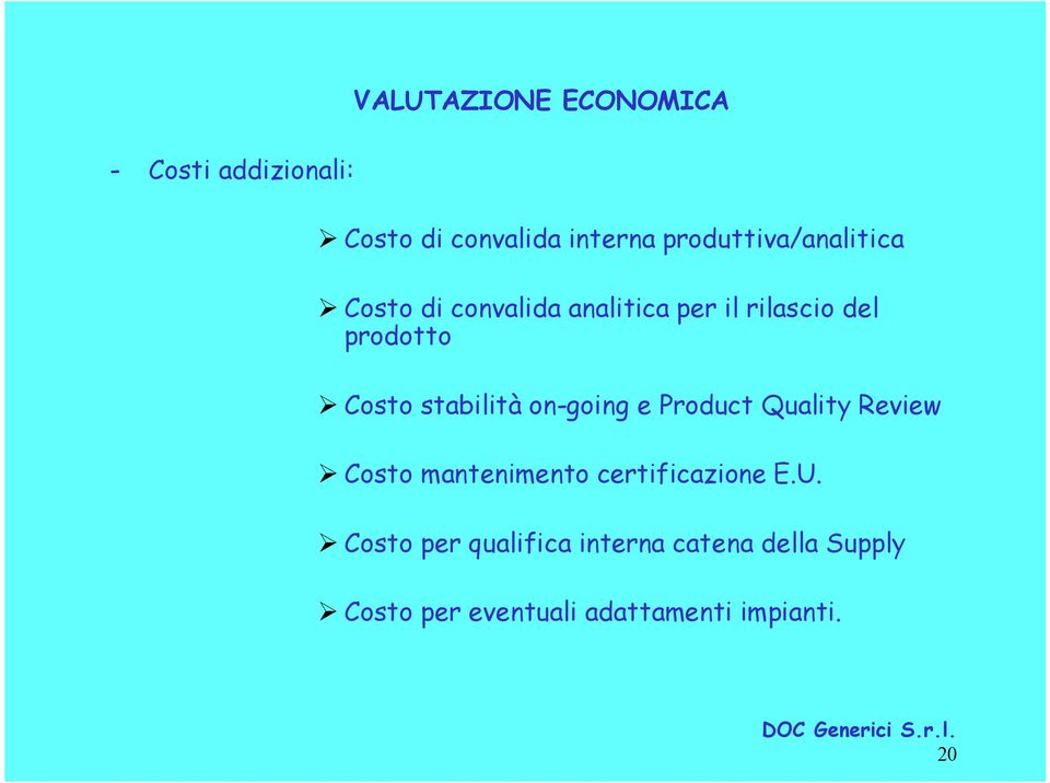 Costo stabilità on-going e Product Quality Review Costo mantenimento