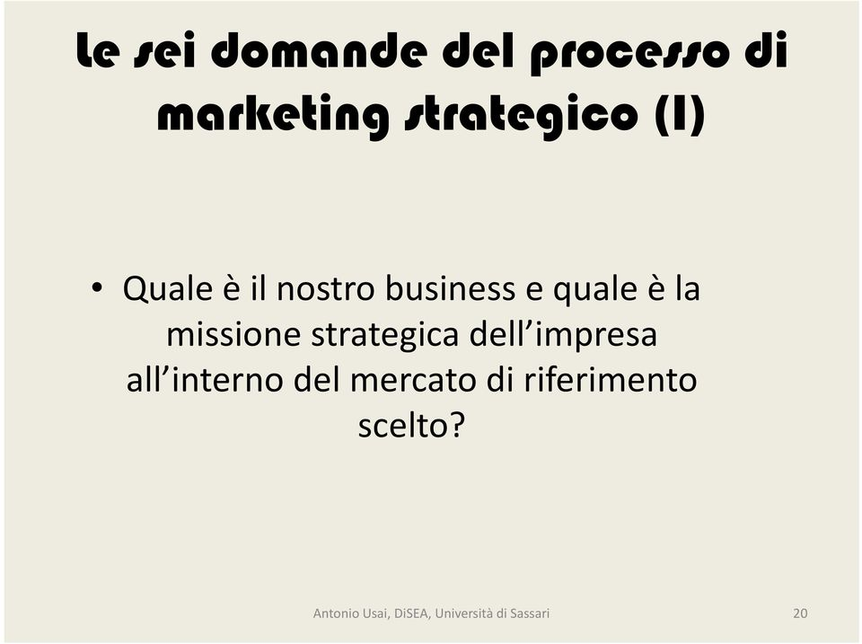 strategica dell impresa all interno del mercato di