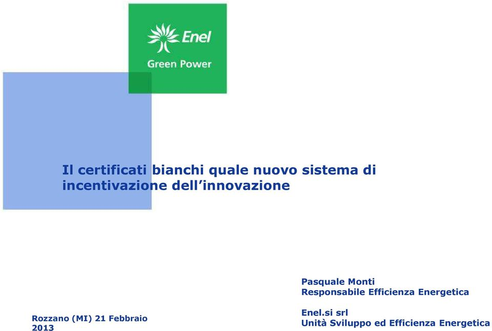 Responsabile Efficienza Energetica Rozzano(MI) 21