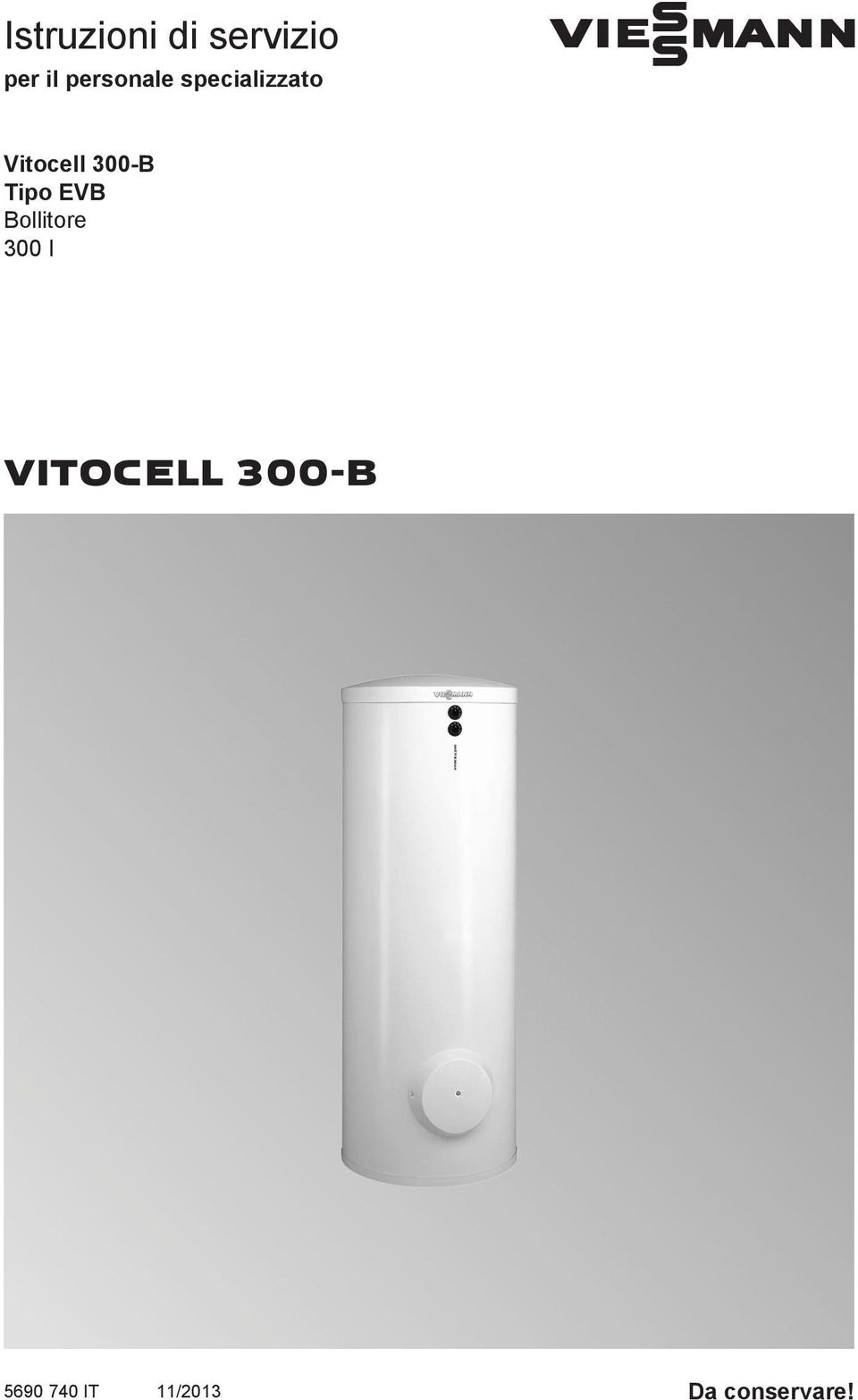 Vitocell 300-B Tipo EVB Bollitore