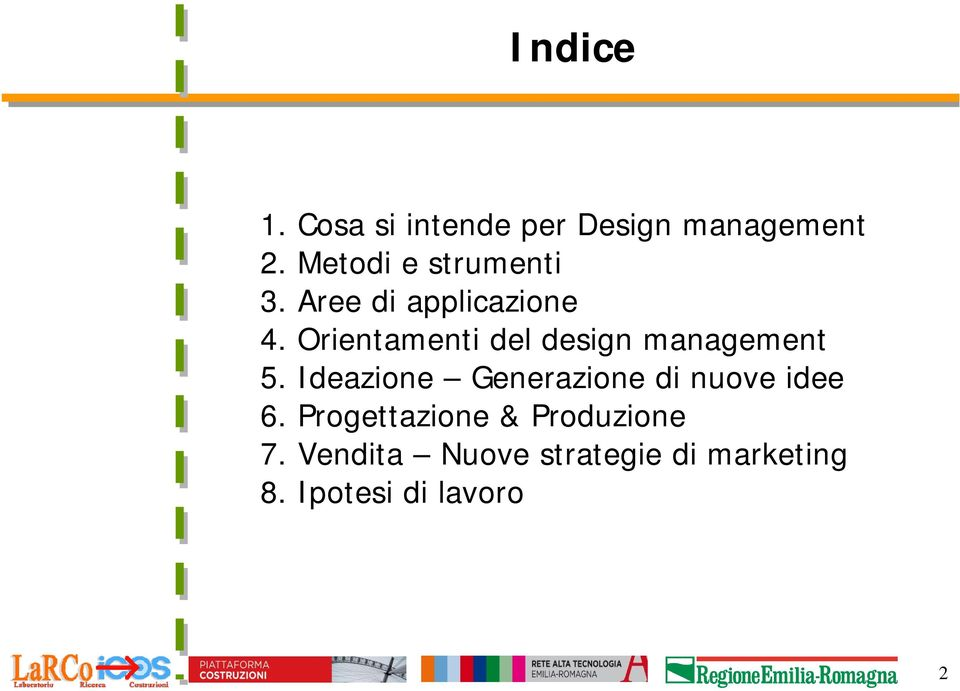 Orientamenti del design management 5.