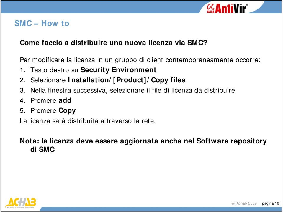 Selezionare Installation/[Product]/Copy files 3.